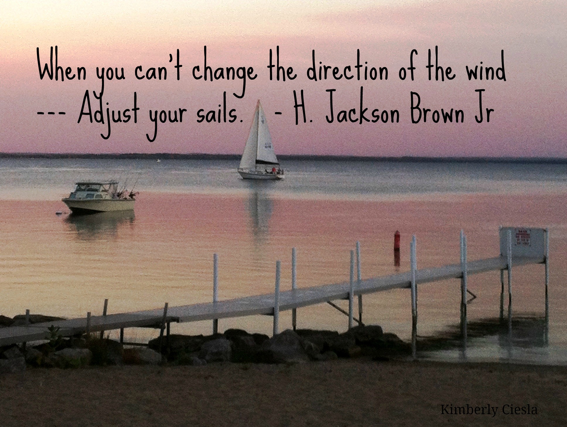 """17 Best Images About Sailing Quotes On Pinterest: Quote: """"When You Can't Change The Direction Of The Wind"""