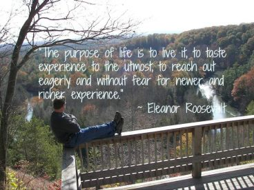 "Quote:""The purpose of life is to live it …"""